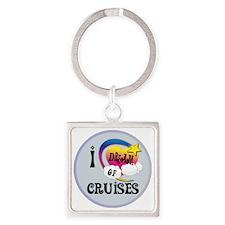 I Dream of Cruises Square Keychain