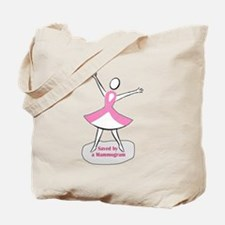 Saved by a Mammogram Tote Bag