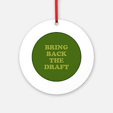 Bring Back Draft Ornament (Round)