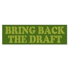 Bring Back Draft Bumper Bumper Sticker