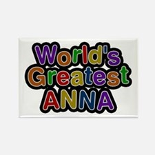 World's Greatest Anna Rectangle Magnet