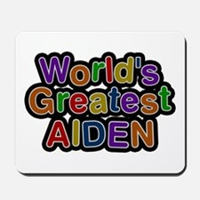 World's Greatest Aiden Mousepad