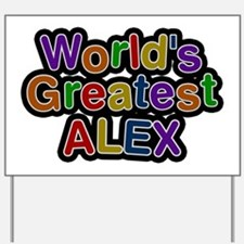 World's Greatest Alex Yard Sign
