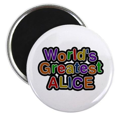 World's Greatest Alice Round Magnet