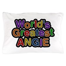 World's Greatest Angie Pillow Case