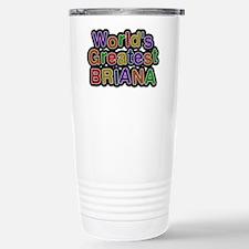World's Greatest Briana Travel Mug