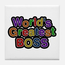 World's Greatest Boss Tile Coaster