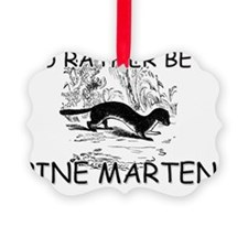 PINE-MARTEN140122 Ornament