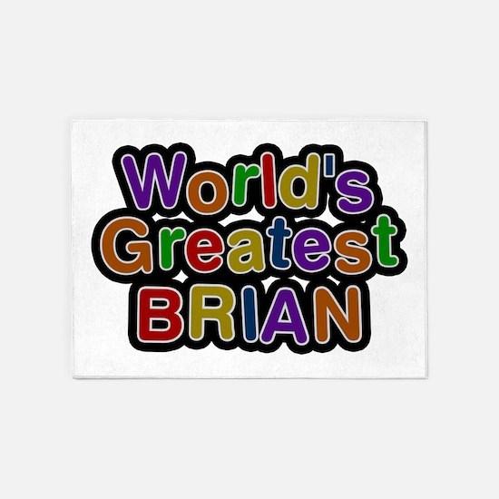 World's Greatest Brian 5'x7' Area Rug