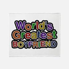 World's Greatest Boyfriend Throw Blanket
