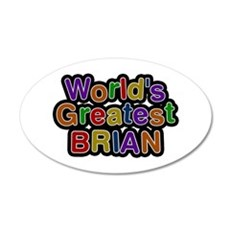 World's Greatest Brian Wall Decal