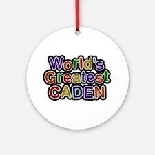 World's Greatest Caden Round Ornament