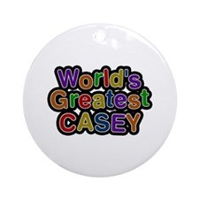 World's Greatest Casey Round Ornament