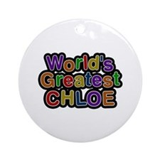 World's Greatest Chloe Round Ornament