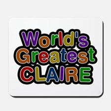 World's Greatest Claire Mousepad