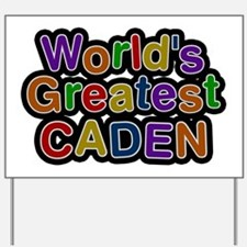 World's Greatest Caden Yard Sign