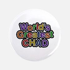 World's Greatest Chad Big Button