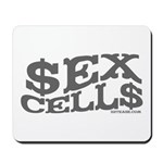 Sex Cells-$ex Cell$ Mousepad