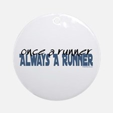 Once A Runner... Ornament (Round)