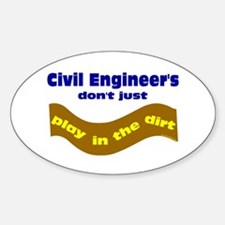 Civil Engineers Play Oval Decal