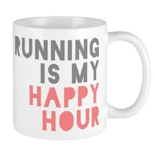 Running Is My Happy Hour Small Mugs