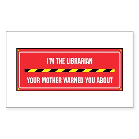 I'm the Librarian Rectangle Sticker