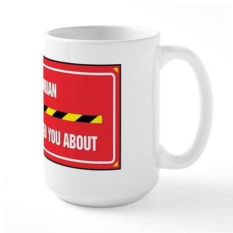 I'm the Librarian Large Mug