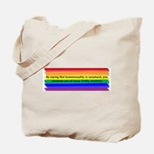 To Condemn Gays is to Condemn God Tote Bag