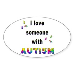 I Love Someone With Autism! Oval Decal
