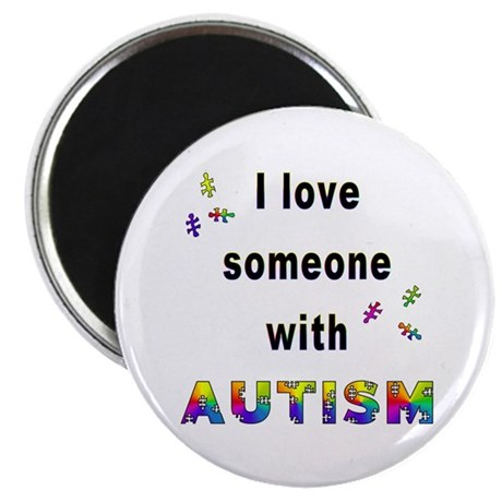 """I Love Someone With Autism! 2.25"""" Magnet (100 pack"""