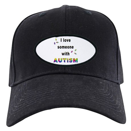 I Love Someone With Autism! Black Cap
