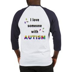 I Love Someone With Autism! (BackDesign) Baseball