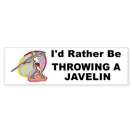 Rather Be Throwing a Javelin Vinyl Bumper Sticker