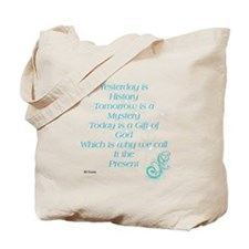 Quote Yesterday is History Tote Bag