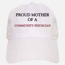 COMMUNITY-PHYSICIAN25 Baseball Baseball Cap