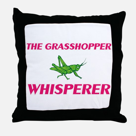 The Grasshopper Whisperer Throw Pillow