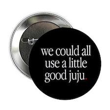 """""""A Little Good Ju Ju"""" 2.25"""" Button (100 pack)"""