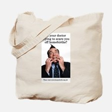 Scared of homebirths Tote Bag