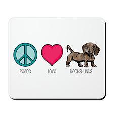 Peace Love & Dachshunds Mousepad