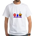 Stop Drop And Roll White T-Shirt