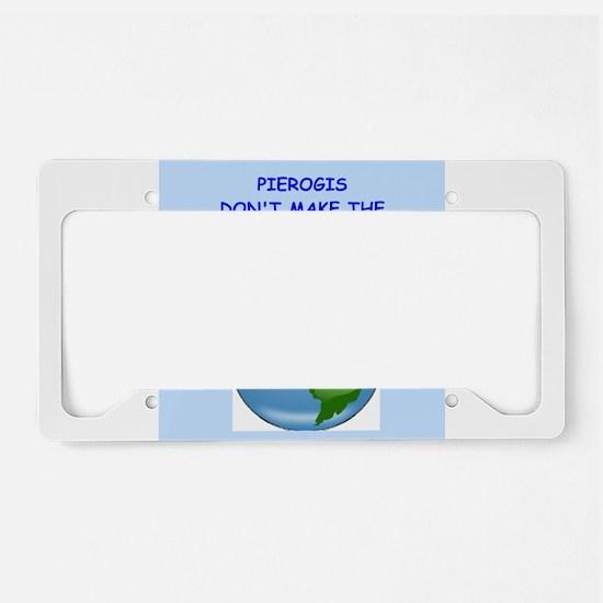 pierogis License Plate Holder