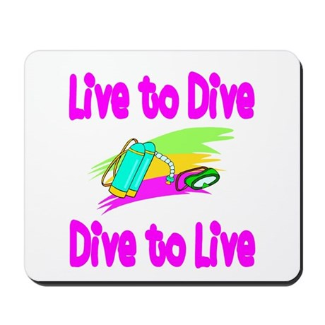 Live to Dive Mousepad