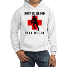 Donate Blood Play Rugby Hoodie