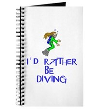 I'd rather be diving! Journal