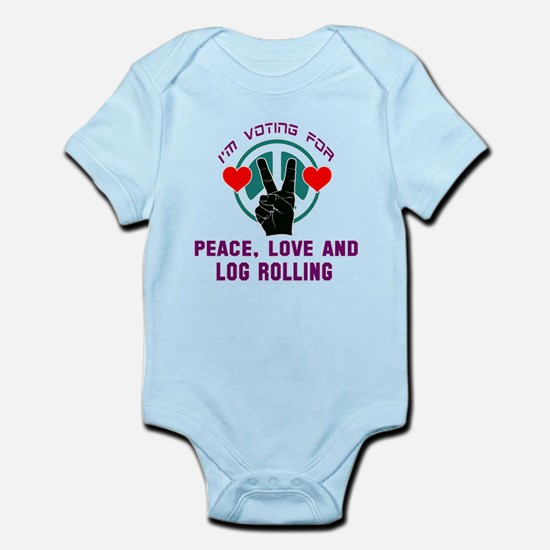 I am voting for Peace, Love and Lo Infant Bodysuit