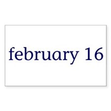 February 16 Rectangle Decal