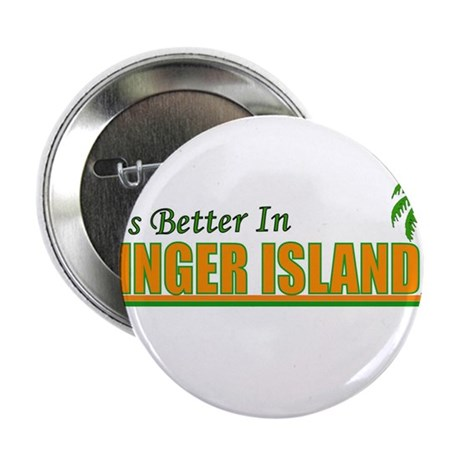 """It's Better In Singer Island, 2.25"""" Button (10 pac"""