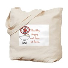 Born at home Tote Bag