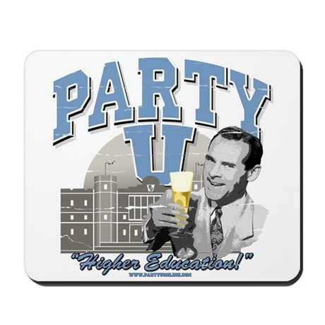 Party U - Higher Education! Mousepad