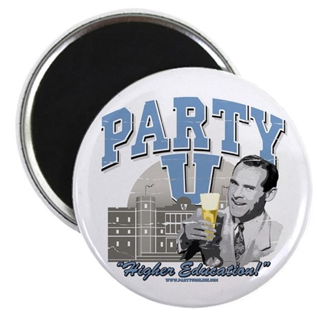 "Party U - Higher Education! 2.25"" Magnet (10 pack)"